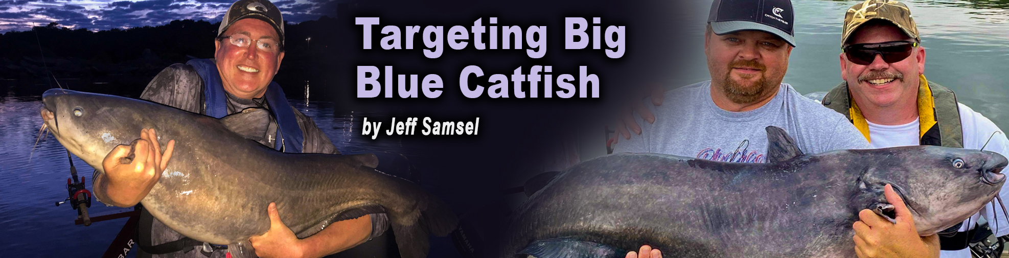 Article Slider art for targeting big blue catfish by Jeff Samsel